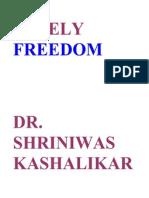 Timely Freedom Dr Shriniwas Kashalikar