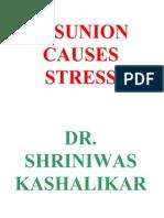 Disunion Causes Stress Dr. Shriniwas Kashalikar
