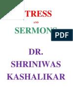 Stress and Sermons Dr. Shriniwas Kashalikar