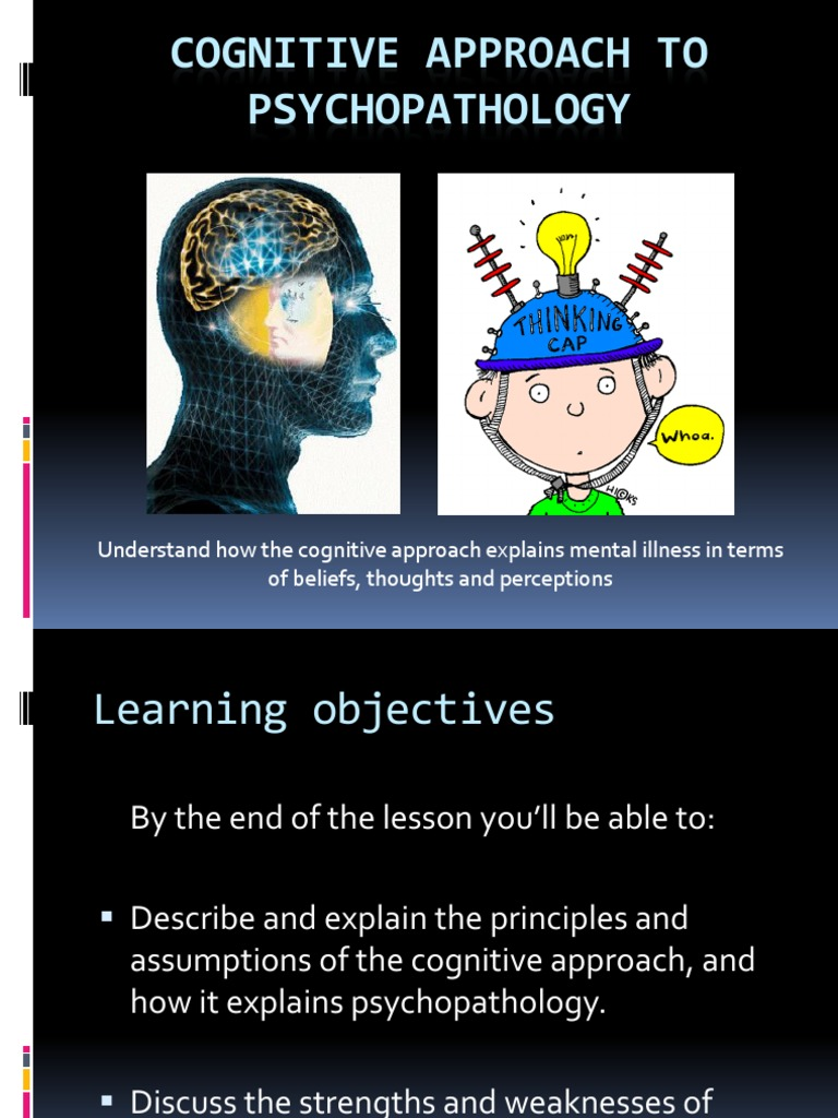 cognitive approach strengths and weaknesses