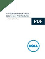 10 Gigabit Ethernet Virtual Data Center Architectures Dell Networking Whitepaper Sep2011