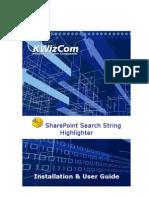 KWizCom Share Point Search String Highlighter User Guide v3.0