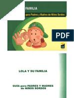 Lola y su familia, guia para padres de niños sordos
