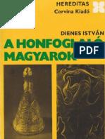 Dienes István - A honfoglaló magyarok