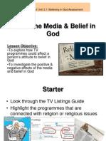 3.1.11 the Media & Belief in God