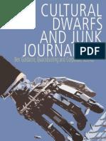 Cultural Dwarfs and Junk Journalism Walker Martin 2008