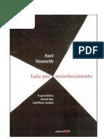 HONNETH, Axel. Luta Por Reconhecimento