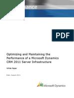 optimizingandmaintainingtheperformanceofacrm2011serverinfrastructure-120120024033-phpapp01