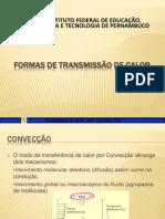 FORMAS DE TRANSMISSÃO DE CALOR AULA2