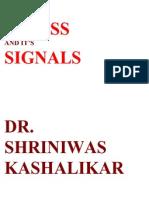 Stress and Its Signals Dr. Shriniwas Kashalikar