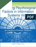 Managing Psychological Factors in Information Systems Work an Orientation to Emotional Intelligence - Eugene Kaluzniacky