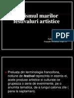 Turismul Marilor Festivaluri Artistice
