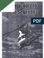 O helicóptero sem segredos