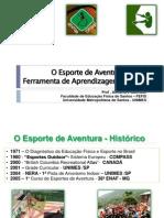 O Esporte de Aventura Como Ferramenta de Aprendizagem Escolar - SESC SANTOS - 2010