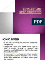 Covalent and Ionic Properties