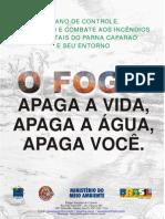 CONTROLE E PREVENÇÃO DE INCÊNDIOS FLORESTAIS DO PARNA