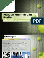 Paulo, Um Modelo de Líder-Servidor