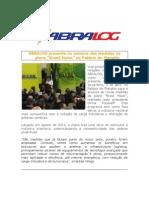 VP de Rel Inst da ABRALOG no programa Brasil Maior