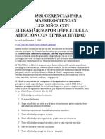 MÁS DE 105 SUGERENCIAS PARA QUE LOS MAESTROS TENGAN ÉXITO DE LOS NIÑOS CON ELTRASTORNO POR DÉFICIT DE LA ATENCIÓN CON HIPERACTIVIDAD