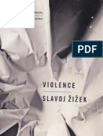 Slavoj Žižek - Violence - Six Sideways Reflections
