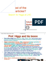 The Last of the Particles? Search for Higgs at LHC