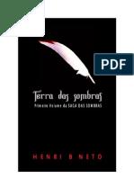 Henri B. Neto - Saga Das Sombras 01 - Terra Das Sombras