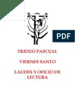 Viernes Santo Oficio y Laudes