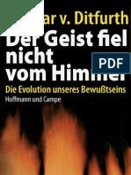 Ditfurth, Hoimar v. - Der Geist Fiel Nicht Vom Himmel