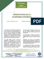 PERSPECTIVAS DE LA ECONOMIA ESPAÑOLA (Es) SPAIN'S ECONOMIC OUTLOOK (Es) ESPAINIAKO EKONOMIARAKO AURREIKUSPENAK (Es)