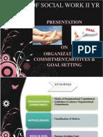 Organizational Commitment,motives & goal setting