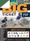 The Big Ticket - Spring 2012