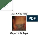 Rice, Lisa Marie - Mujer a La Fuga