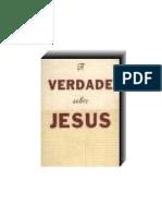 A Verdade Sobre Jesus
