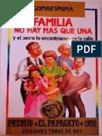 Familia No Hay Mas Que Una y El Perro Lo - Gomaespuma