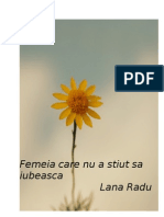 Lana Radu - Femeia care nu a stiut sa iubeasca