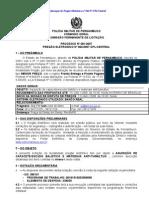 Pregão Eletrônico 062-07-CPL Central - Capacete e escudo balístico e mat. anti tulmútuo