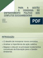 EDUCAÇÃO PARA A GESTÃO AMBIENTAL A CIDADANIA NO
