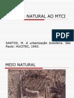Geografia Urbana - Aula 9 - Do Meio Natural Ao Mtci - 4