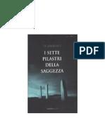 T.E. Lawrence - I Sette Pilastri Della Saggezza