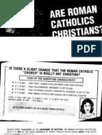 Are Roman Catholics Christians [Tract]