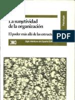 La Subjetividad en La Organizacion El Poder Mas Alla de Las Estructuras Javier Uriz