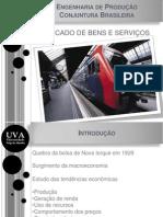 1 - Conjuntura Brasileira - Mercado de Bens e Serviços
