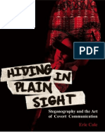Cole - Hiding in Plain Sight - Steganography and the Art of Covert Communication