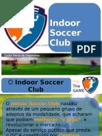 Indoor Soccer Club Tt