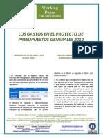 LOS GASTOS EN EL PROYECTO DE PRESUPUESTOS GENERALES 2012 (Es)  EXPENDITURES IN THE SPAIN'S 2012 BUDGET DRAFT (Es) GASTUAK ESPAINIAKO 2012RAKO AURREKONTU EGITASMOAN (Es)