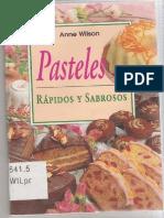 Anne Wilson - Pasteles Rapidos y Sabrosos