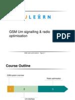 GSM Um Signalling ; Radio Optimisation Training Material