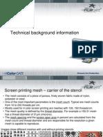 Filmgate Technical Screen Print Information