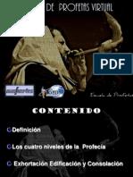 Escuela de Profetas 27 de Marzo Mas Fuertes.