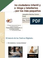 El periodismo ciudadano infantil y adolescente. Blogs y telediarios producidos por los más pequeños. Presentación 2009.